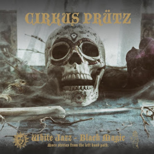 Recension : Cirkus Prütz - White Jazz - Black Magic